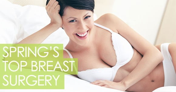 Enhance Your Figure for Spring with Breast Augmentation Surgery