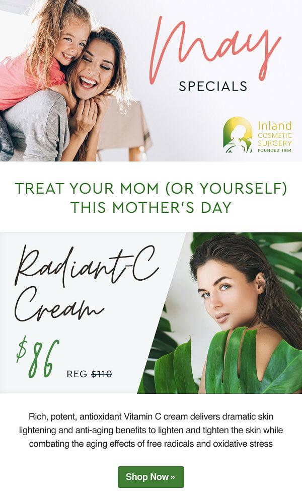 May Specials - Radiant-C Cream now $86.