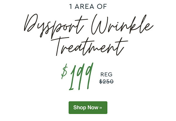 1 Area of Dysport Wrinkle Treatment now $199
